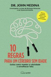 10 Regras para um Cerebro sem Idade
