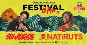 Seu Jorge e Natiruts marcam presença no Festival Ofir 2019