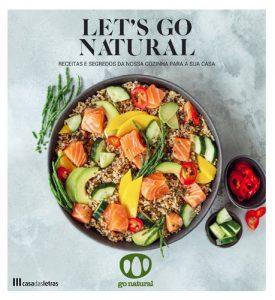 Let's Go Natural tem receitas para uma dieta equilibrada